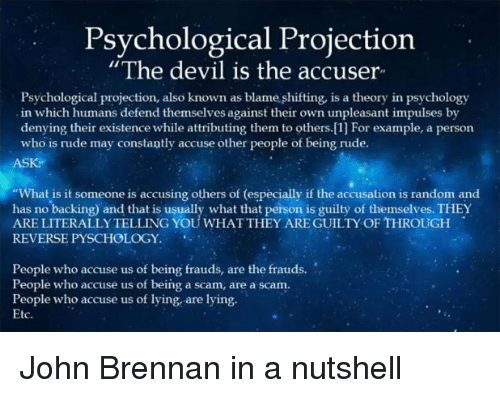 Psychological Projection the Devil Is the Accuser