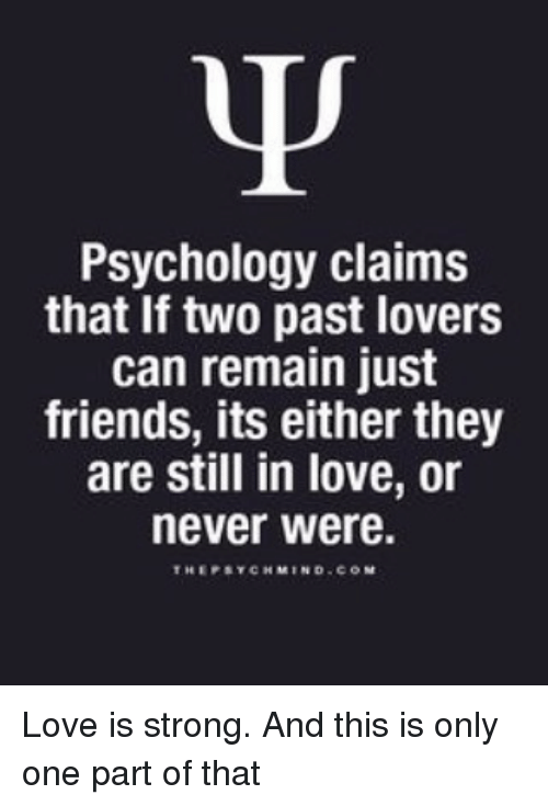 Psychology Claims That If Two Past Lovers