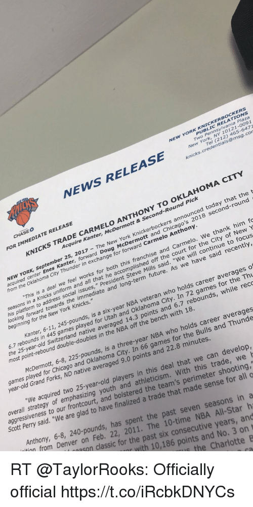 PUBLIC RELATIONS Two Pennsylvania Plaza New York NY 10121-0091 NEW YORK  KNICKERBOCKERS ICKS NEWS RELEASE Tel 212 465-6471 Knickscredentials@msgcor  CHASEO FOR IMMEDIATE RELEASE KNICKS TRADE CARMELO ANTHONY TO OKLAHOMA CITY  Acquire Kanter