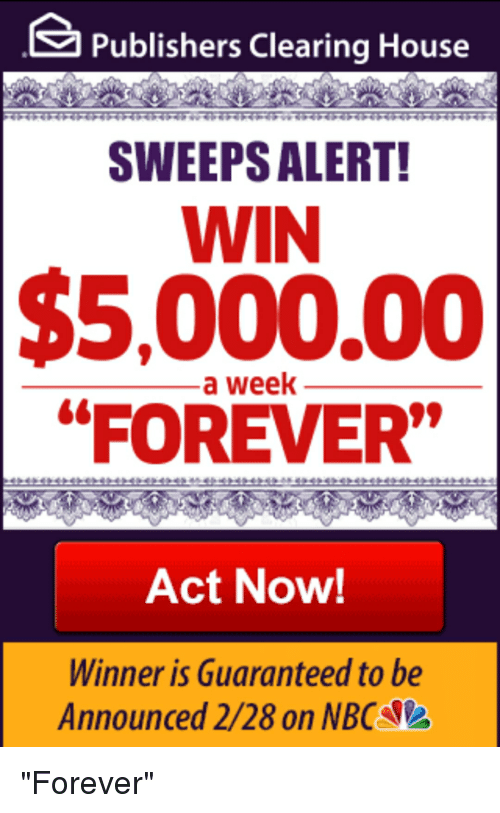 Publishers Clearing House SWEEPS ALERT! WIN $500000 a Week FOREVER