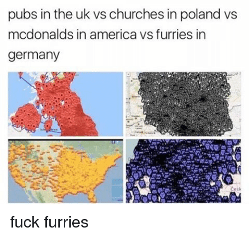 Furries In Germany Map.Pubs In The Uk Vs Churches In Poland Vs Mcdonalds In America Vs