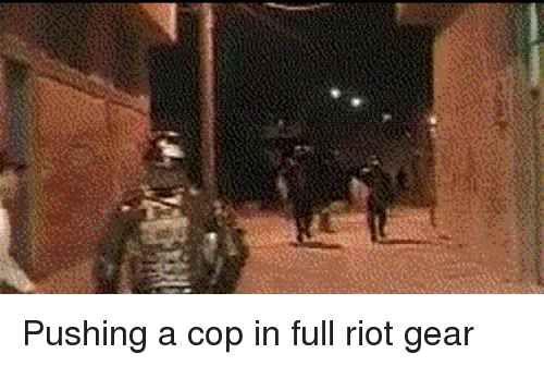 Riot, Perfect Loop Gif, and Cop