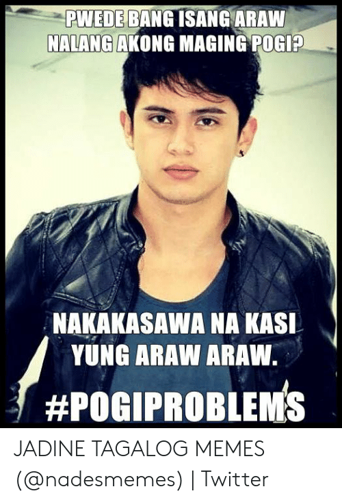 Pogi Problems Quotes Tagalog — Quotes And Quotes