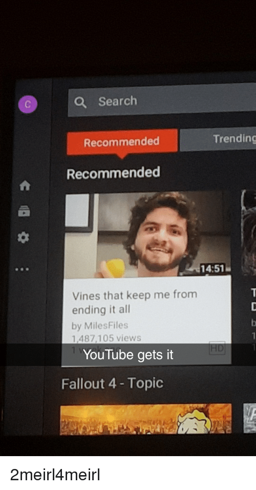 Q Search Recommended Trending Recommended 1451 Vines That