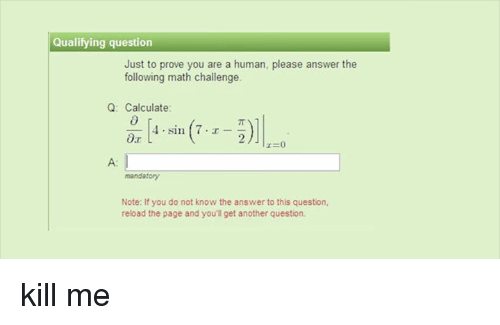 Qualifying Question Just to Prove You Are a Human Please