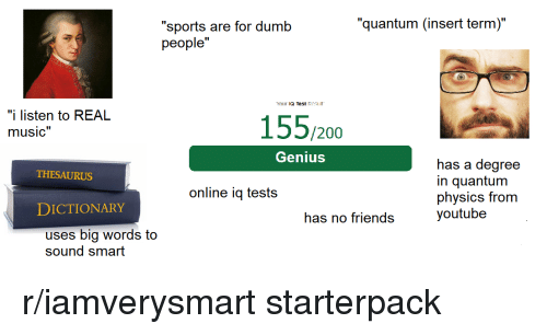 Quantum Insert Term Sports Are for Dumb People Your IQ Test