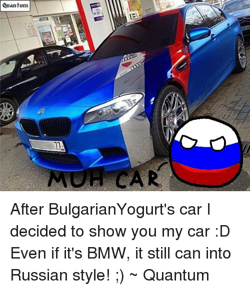 Quantum MU CAR After BulgarianYogurts Car I Decided To Show You My - Show me my car