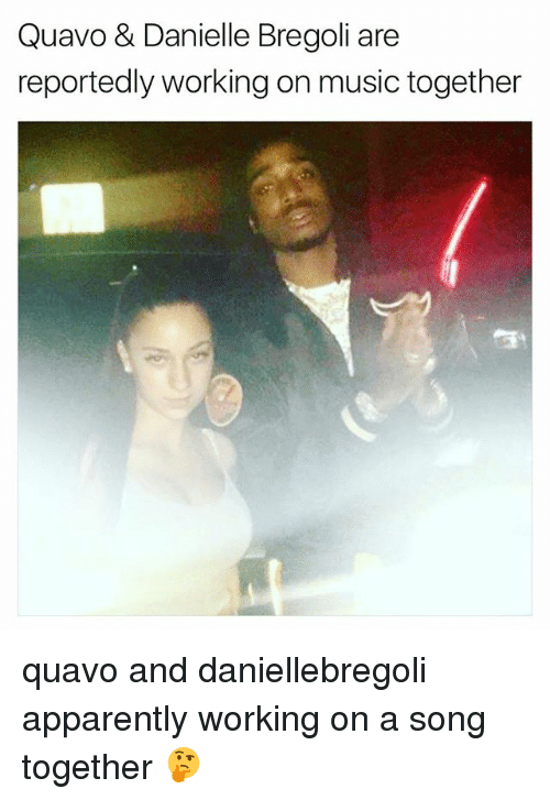 Apparently, Memes, and Music: Quavo & Danielle Bregoli are  reportedly working on music together quavo and daniellebregoli apparently working on a song together 🤔