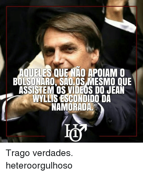 Love Each Other When Two Souls: Search Bolsonaro Memes On Me.me