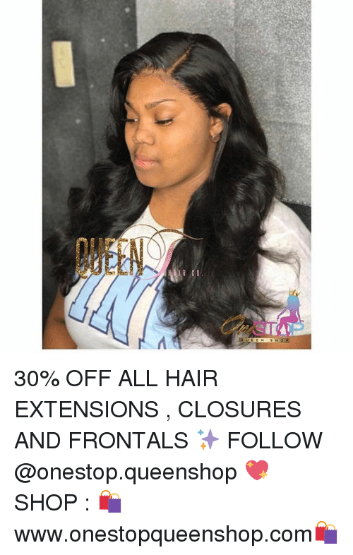 Queem 30 Off All Hair Extensions Closures And Frontals Follow