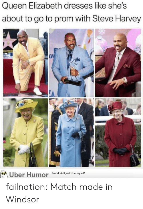 Queen Elizabeth, Steve Harvey, and Tumblr: Queen Elizabeth dresses like she's  about to go to prom with Steve Harvey  W  Uber Humor  I'm afraid I just blue myself. failnation:  Match made in Windsor