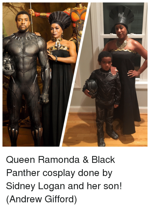 Memes, Queen, and Black: Queen Ramonda & Black Panther cosplay done by Sidney Logan and her son!  (Andrew Gifford)