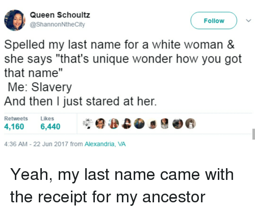 Blackpeopletwitter Funny And Yeah Queen Schoultz ShannonNtheCity Follow Spelled My Last Name