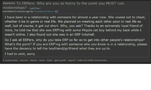 Question to ERPers Why Are You So Horny to the Point You MUST Ruin