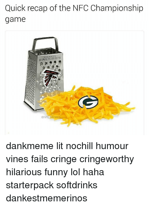 Memes, NFC Championship Game, and 🤖: Quick recap of the NFC Championship  game  ONFL MEMES dankmeme lit nochill humour vines fails cringe cringeworthy hilarious funny lol haha starterpack softdrinks dankestmemerinos