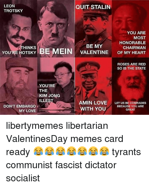 Love, Memes, And Heart: QUIT STALIN LEON TROTSKY YOU ARE MOST HONORABLE BE