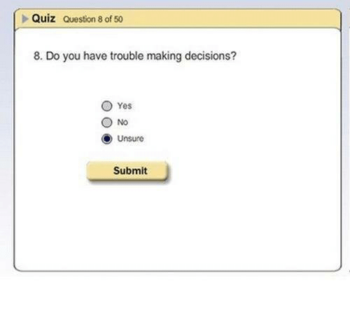 Funny Quiz And Decisions Question 8 Of 50 Do You