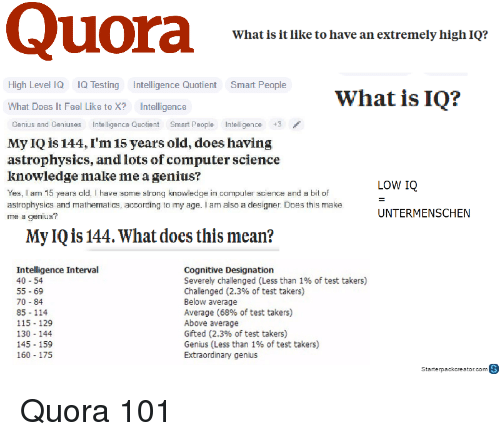 Quora What Is It Like To Have An Extremely High Iq High Level Iq Iq
