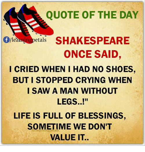 Quote Of The Day Etals Shakespeare Ea Once Said I Cried When I Had