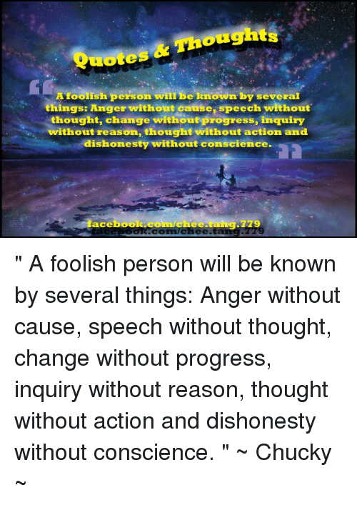 Quotes A Foolish Person Will Be Known By Several Things Anger