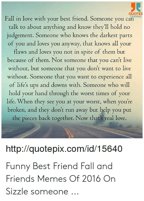 QUOTES CENTRAL Fall in Love With Your Best Friend Someone ...