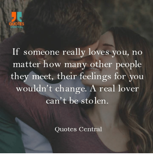 QUOTES CENTRAL If Someone Really Loves You No Matter How