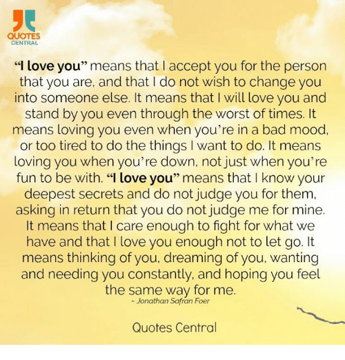 Quotes Central Love You Means That I Accept You For The Person That