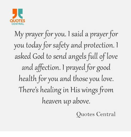 Quotes Central My Prayer For You 1 Said A Prayer For You Today For