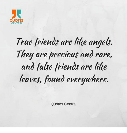 QUOTES CENTRAL True Friends Are Like Angels They Are Precious and