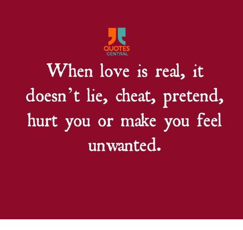 QUOTES CENTRAL When Love Is Real It Doesn\'t Lie Cheat ...
