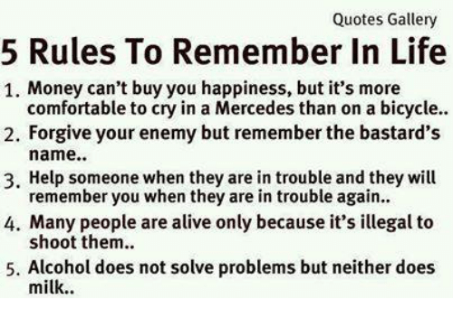 Quotes Gallery 5 Rules To Remember In Life 1 Money Can T Buy You