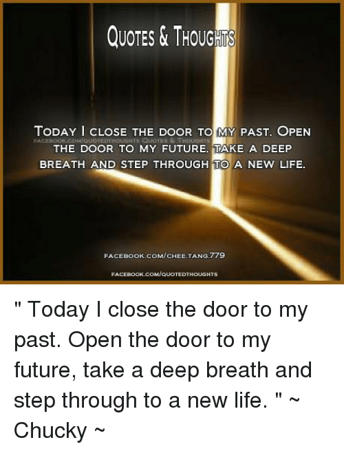 QUOTES THOUG TODAY I CLOSE THE DOOR TO MY PAST OPEN FACEBOOK CoMoU Stunning Open Door Quotes