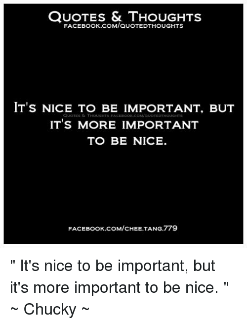 Quotes Thoughts Facebook Comauotedthoughts Its Nice To Be