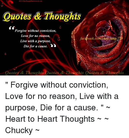 Quotes Thoughts Forgive Without Conviction Love For No Reason