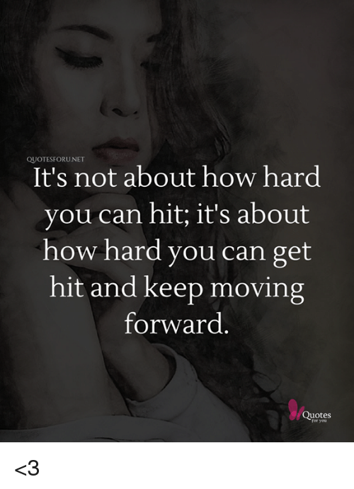 Quotesforunet Its Not About How Hard You Can Hit Its About How