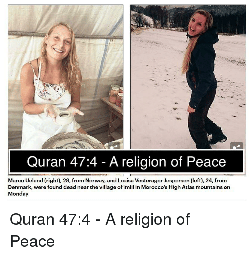 Quran 474 A Religion Of Peace Maren Ueland Right 28 From Norway