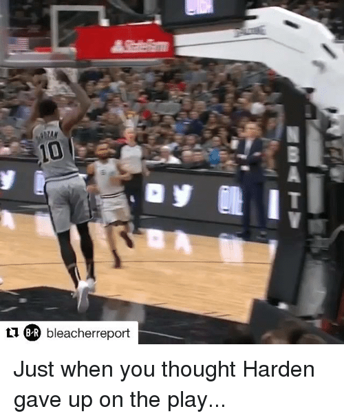 The Play, Thought, and Play: R bleacherreport Just when you thought Harden gave up on the play...