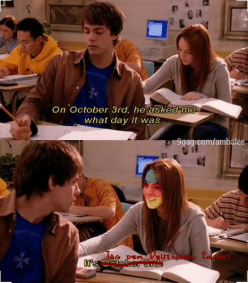 Com, Day, and October: r e n  On October 3rd, he asked me  what day it was  Sgag.com/ambalee