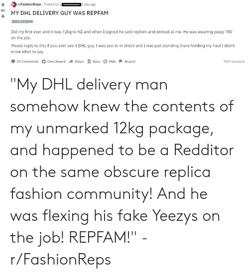 20af5e87b rFashionReps Posted by Da 92 MY DHL DELIVERY GUY WAS REPFAM ...
