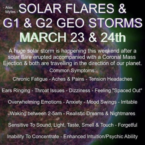 R FLARES & - Alex Myles G1 & G2 GEO STORMS MARCH 23 & 24th a Huge