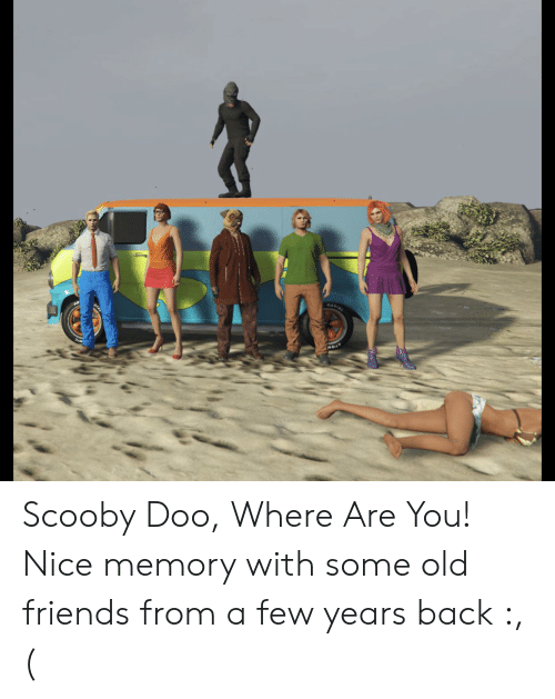 Friends, Scooby Doo, and Old: RADIA Scooby Doo, Where Are You! Nice memory with some old friends from a few years back :,(