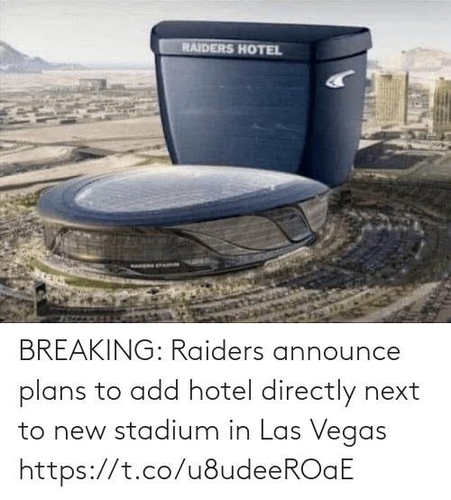 Football, Nfl, and Sports: RAIDERS HOTEL BREAKING: Raiders announce plans to add hotel directly next to new stadium in Las Vegas https://t.co/u8udeeROaE