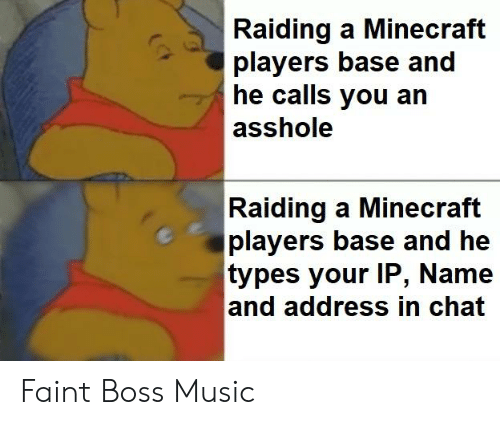 Raiding a Minecraft Players Base and He Calls You an Asshole