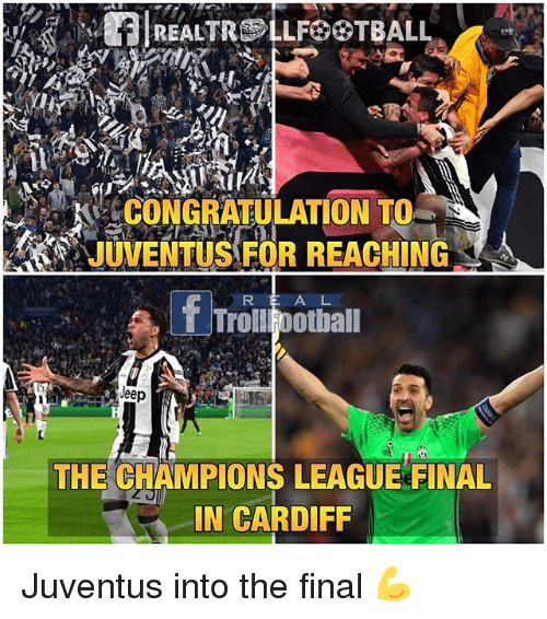Memes, Champions League, and Jeep: RalREALTROLLFOOTBALL  CONGRATULATION TO  T TrolllFootball  Jeep  THE CHAMPIONS LEAGUE FINAL  IN CARDIFF Juventus into the final 💪