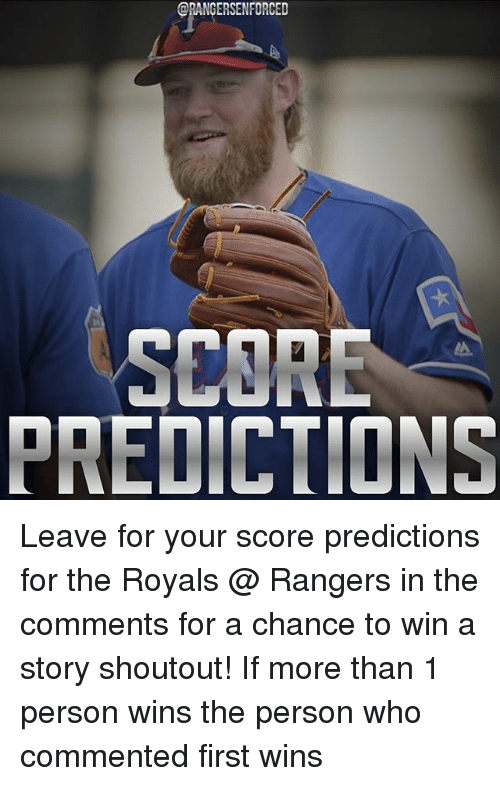 CORE PREDICTIONS Leave for Your Score Predictions for the