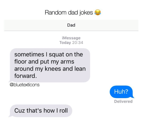 Dad Huh And Lean Random Jokes IMessage Today 2034