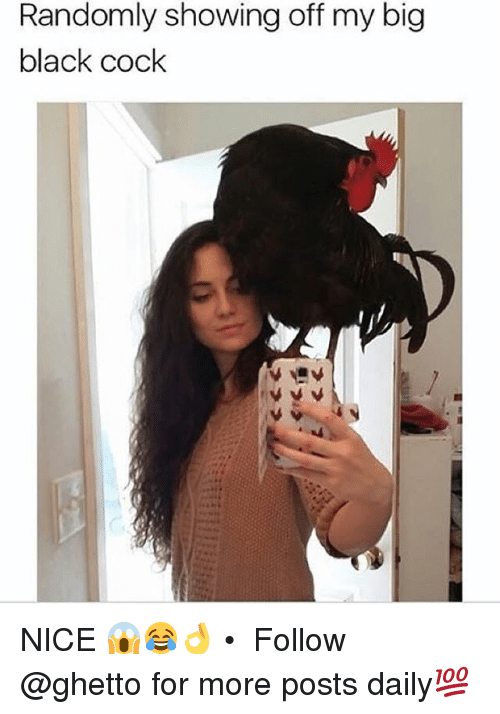 Apologise, pictures of me showing off my huge cock