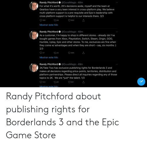 Randy Pitchford 48m for What It's Worth 2K's Decisions Aside
