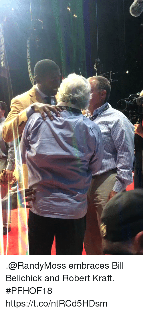Sizzle: .@RandyMoss embraces Bill Belichick and Robert Kraft. #PFHOF18 https://t.co/ntRCd5HDsm