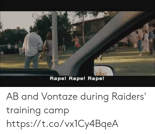 Sizzle: Rape! Rape! Rape! AB and Vontaze during Raiders' training camp https://t.co/vx1Cy4BqeA
